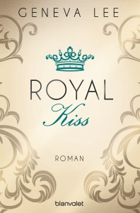 Royal Kiss von Geneva Lee